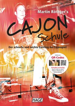 Martin Röttger's Cajon Schule (mit CD + DVD) von Röttger,  Martin