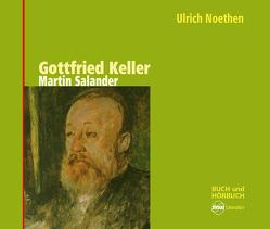 Martin Salander von Bolliger,  Albert, Keller,  Gottfried, Noethen,  Ulrich