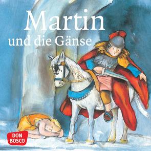 Martin und die Gänse. Mini-Bilderbuch. von Herrmann,  Bettina, Lefin,  Petra, Wittmann,  Sybille