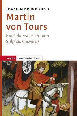 Martin von Tours von Drumm,  Joachim