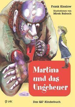 Martina und das Ungeheuer von Kinslow,  Frank, Raboch,  Mirek, Seidel,  Isolde
