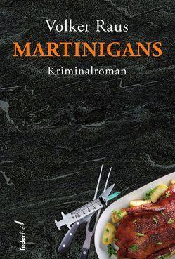 Martinigans von Raus,  Volker