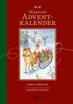 Martins Adventkalender von Köchler,  Maria, Stangl,  Randolf