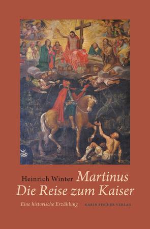 Martinus · Die Reise zum Kaiser von Winter,  Heinrich
