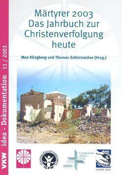Märtyrer 2003 von Klingberg,  Max, Schirrmacher,  Thomas