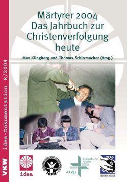 Märtyrer 2004 von Klingberg,  Max, Schirrmacher,  Thomas