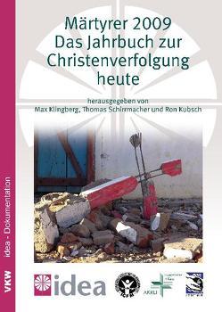 Märtyrer 2009 von Klingberg,  Max, Kubsch,  Ron, Schirrmacher,  Thomas