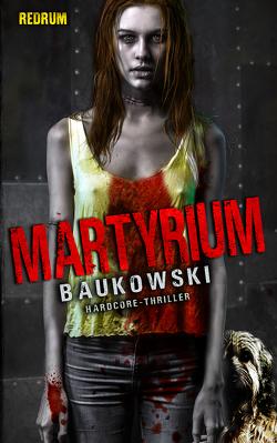 Martyrium von Baukowski