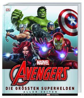 MARVEL Avengers Die größten Superhelden aller Zeiten von Beatty,  Scott, Cowsill,  Alan, Dougal,  Alastair