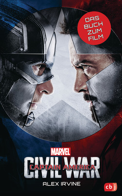 MARVEL Captain America – Civil War von Fricke,  Kerstin, Irvine,  Alex