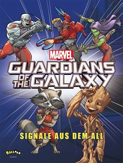 Marvel Guardians of the Galaxy – Signale aus dem All