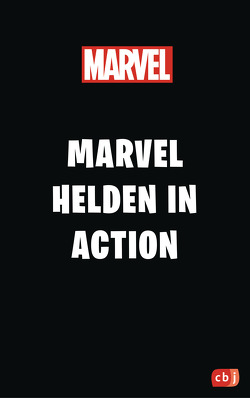 Marvel Helden in Action von Albrecht,  Anke, Cacciatore,  Michaela, Cohn,  Scott, Holland,  Geanes, Sherwin,  Jill