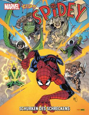 Marvel Kids: Spidey – Schurken des Schreckens von Lee,  Alvin, Stockman,  Nathan, Strittmatter,  Michael, Thompson,  Robbie, Tobin,  Paul