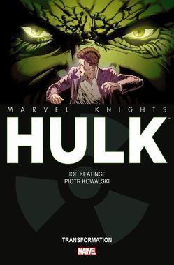 Marvel Knights: Hulk von Keatinge,  Joe, Kowalski,  Piotr