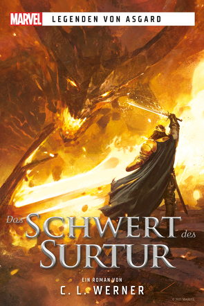 Marvel | Legenden von Asgard – Das Schwert des Surtur von Pannen,  Stephanie, Werner,  C.L.