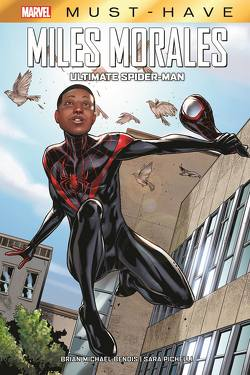 Marvel Must-Have: Miles Morales: Ultimate Spider-Man von Bendis,  Brian Michael, Pichelli,  Sara