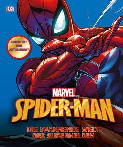 MARVEL Spider-Man Die spannende Welt des Superhelden von Manning,  Matthew K.