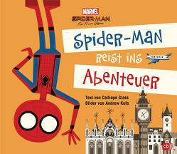 Marvel Spider-Man reist ins Abenteuer von Glass,  Calliope, Kolb,  Andrew