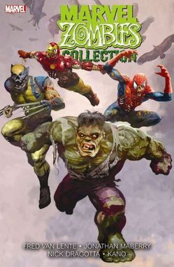 Marvel Zombies Collection von Alexander,  Jason Shawn, Alves,  Wellington, Blanco,  Fernando, Brunner,  Frank, Dragotta,  Nick, Elson,  Richard, Grahame-Smith,  Seth, Hanna,  Scott, Kaluta,  Mike, Lente,  Van Fred, Maberry,  Jonathan, Mutti,  Andrea, Palmer,  Tom, Ruiz,  Felix, Wellington,  David
