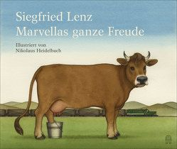Marvellas ganze Freude von Heidelbach,  Nikolaus, Lenz,  Siegfried