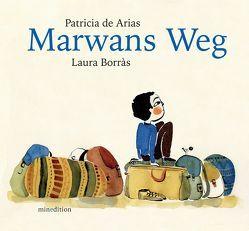 Marwans Weg von Boorás,  Laura, De Arias,  Patricia