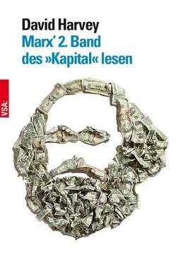 Marx' 2. Band des »Kapital« lesen von Frings,  Christian, Harvey,  David