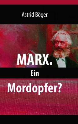 Marx. von Böger,  Astrid