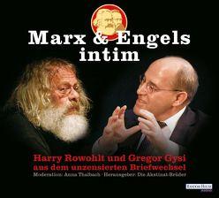 Marx & Engels intim von Die Akstinat Brüder, Gysi,  Dr. Gregor, Rowohlt,  Harry, Thalbach,  Anna