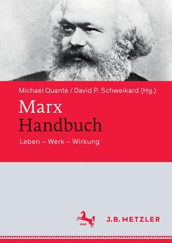 Marx-Handbuch von Quante,  Michael, Schweikard,  David P.