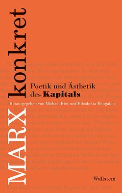 Marx konkret von Bies,  Michael, Mengaldo,  Elisabetta