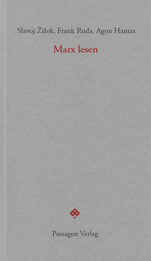Marx lesen von Engelmann,  Peter, Hamza,  Agon, Ruda,  Frank, Zielinski,  Aaron, Žižek,  Slavoj