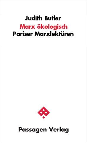 Marx ökologisch von Butler,  Judith, Engelmann,  Peter, Ruf,  Kianush