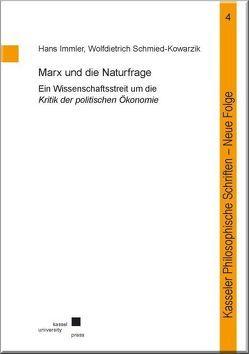 Marx und die Naturfrage von Immler,  Hans, Schmied-Kowarzik,  Wolfdietrich