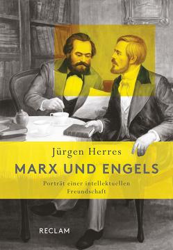 Marx und Engels von Herres,  Jürgen