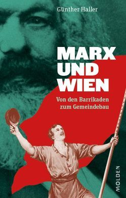 Marx und Wien von Haller,  Günther
