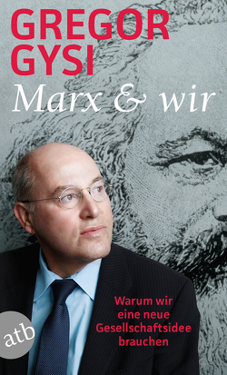 Marx und wir von Gysi,  Gregor, Miemiec,  Olaf