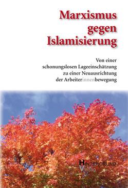 Marximus gegen Islamisierung. von MAGIS,  Marxismus gegen Islamisierung