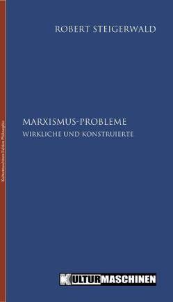 Marxismus-Probleme von Steigerwald,  Robert