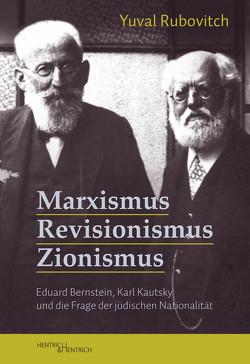Marxismus, Revisionismus, Zionismus von Rubovitch,  Yuval