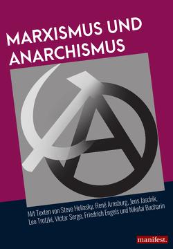 Marxismus und Anarchismus von Sozialistische Organisation Solidarität (Sol)