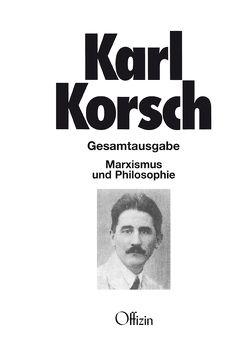 Marxismus und Philosophie von Korsch,  Karl