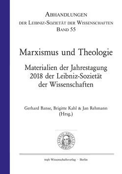 Marxismus und Theologie von Banse,  Gerhard, Kahl,  Brigitte, Rehmann,  Jan