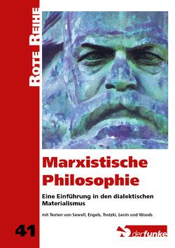 Marxistische Philosophie von Lenin,  Wladimir Iljitsch, Sewell,  Rob, Trotzki,  Leo, Woods,  Alan
