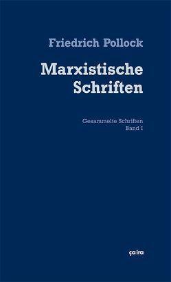 Marxistische Schriften von Lenhard,  Philipp, Pollock,  Friedrich