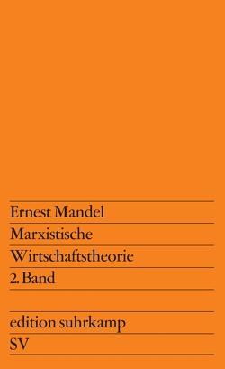 Marxistische Wirtschaftstheorie 2. Band von Boepple,  Lothar, Mandel,  Ernest