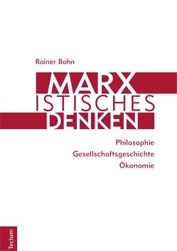 Marxistisches Denken von Böhn,  Rainer