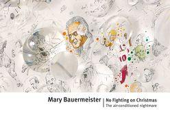 Mary Bauermeister: No Fighting on Christmas von Baer-Bogenschütz,  Dorothee, Bauermeister,  Mary, Davis-Klemm,  Erika, Skrobanek,  Kerstin