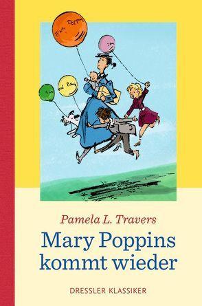 Mary Poppins kommt wieder von Kessel,  Elisabeth, Lemke,  Horst, Travers,  Pamela L.