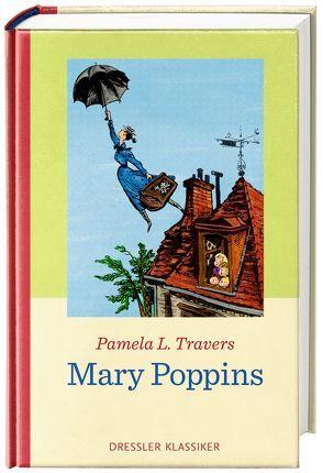 Mary Poppins von Kessel,  Elisabeth, Lemke,  Horst, Travers,  Pamela L.