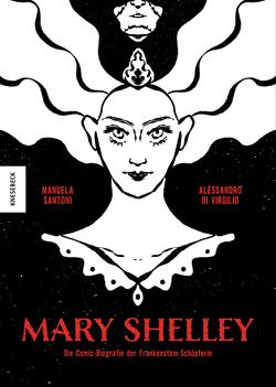 Mary Shelley von Di Virgilio,  Alessandro, Ickler,  Ingrid, Santoni,  Manuela